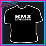 RATHER RIDE BMX TEENAGER KIDS MENS FUNNY SLOGAN TSHIRT